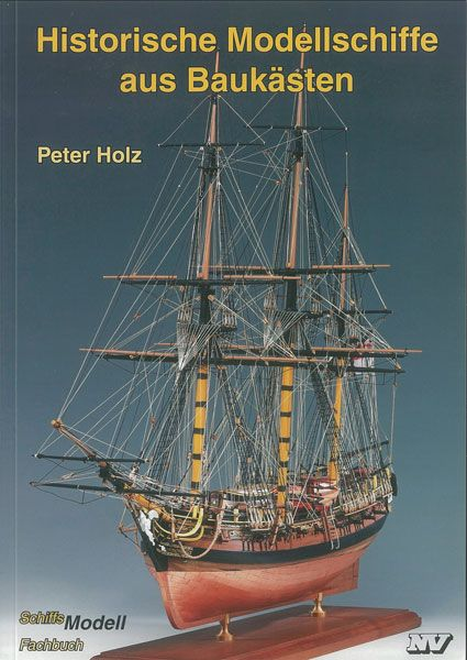 Historische Modellschiffe aus Baukästen