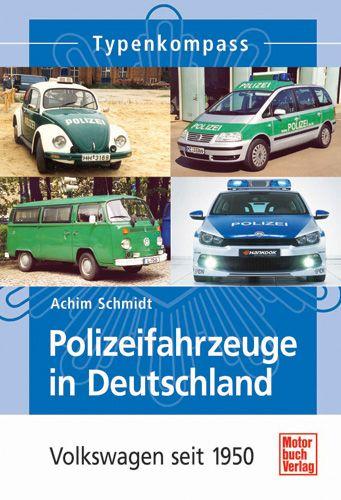 Polizeifahrzeuge in Deutschland – Volkswagen seit 1950