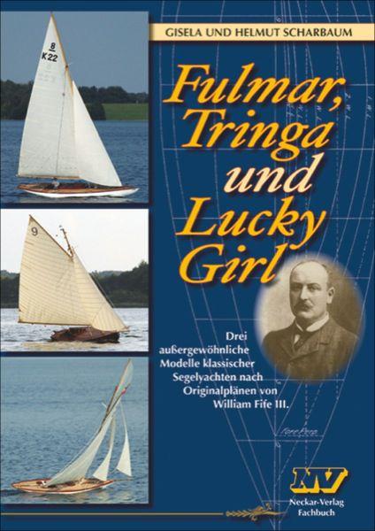 Fulmar, Tringa und Lucky Girl