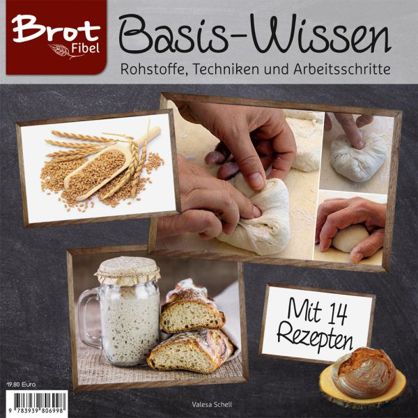 BROTFibel Basis-Wissen