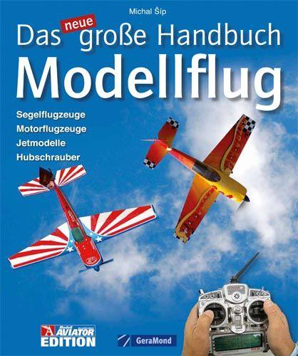 Das neue große Handbuch Modellflug