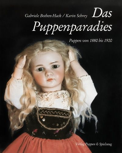 Das Puppenparadies – Puppen von 1880 bis 1920