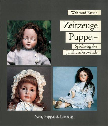 Zeitzeuge Puppe – Spielzeug der Jahrhundertwende