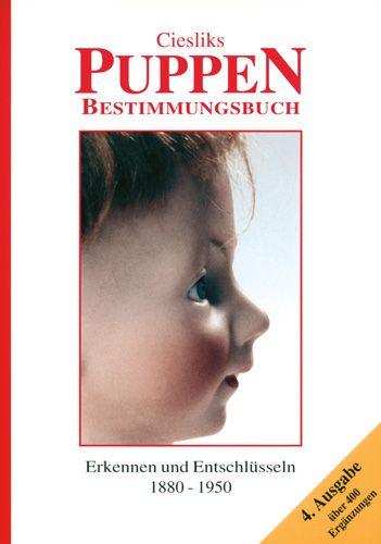 Ciesliks Puppen Bestimmungsbuch – 4. Ausgabe