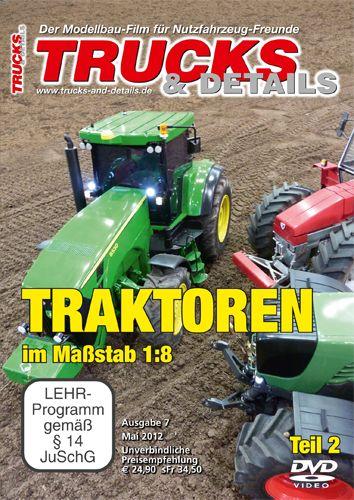 TRUCKS & Details DVD – Traktoren im Maßstab 1:8 – Teil 2