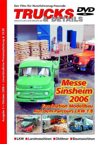 TRUCKS & Details DVD – Messe Sinsheim 2006