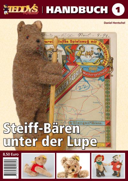 TEDDYS kreativ Handbuch 1 – Steiff-Bären unter der Lupe